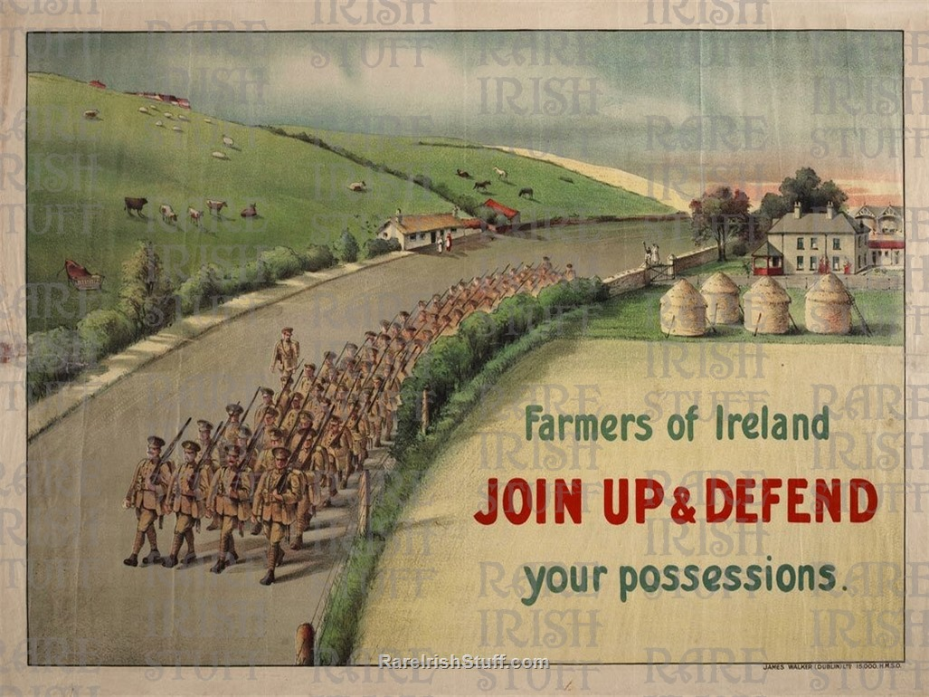 Farmers-of-ireland-join-up-and-defend-your-possessions-first-world-war-recruitment-poster downloaded from net    Thumbnail0